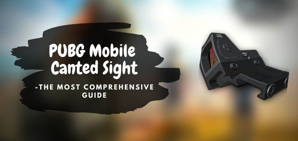 PUBG mobile Canted Sight