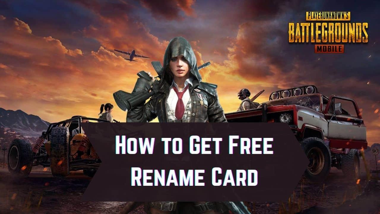 Get Free Rename Card in PUBG Mobile