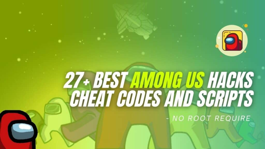 Best Among Us Hacks, Cheat Codes and Scripts Guide